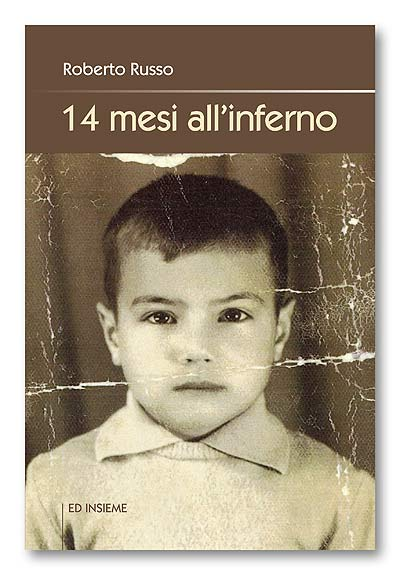 14 mesi all'inferno di Roberto Russo