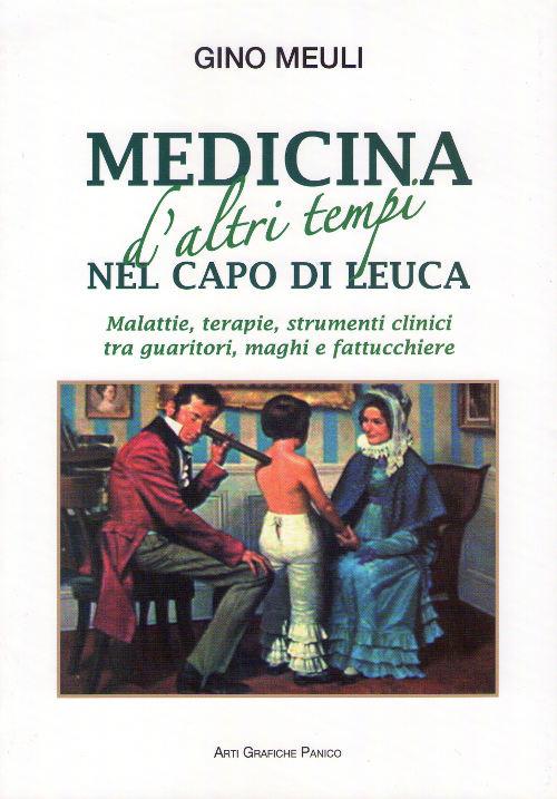 Medicina d'altri tempi nel Capo di Leuca
